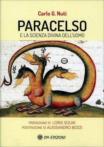 Paracelso e la Scienza Divina dell'Uomo