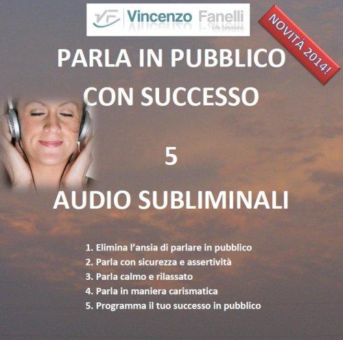 Parla in Pubblico con Successo (AudioCorso Mp3)