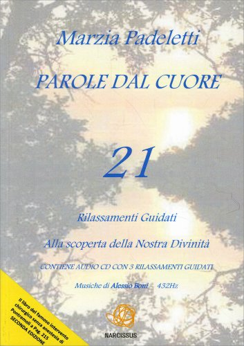 Parole dal Cuore - Con CD Audio Registrato a 432 hertz
