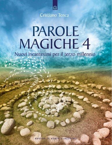 Parole Magiche 4 (eBook)