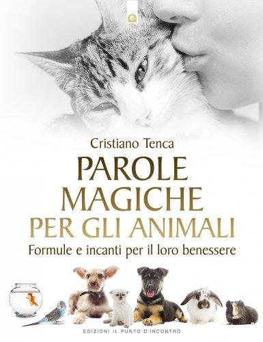 Parole Magiche per gli Animali (eBook)