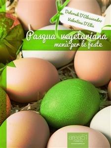 Pasqua Vegetariana (eBook)