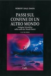 Passi sul Confine di un Altro Mondo - Volume 1 (eBook)