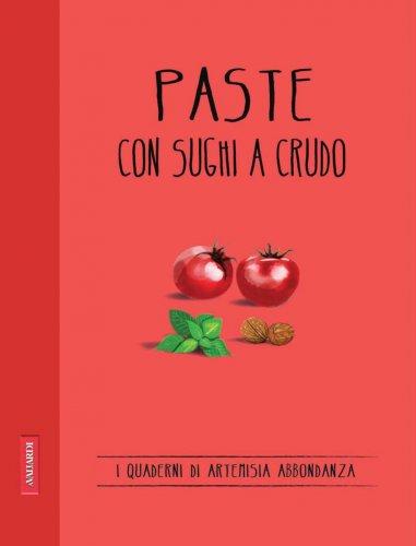 Paste con Sughi a Crudo (eBook)