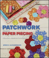 Patchwork con il Paper Piecing