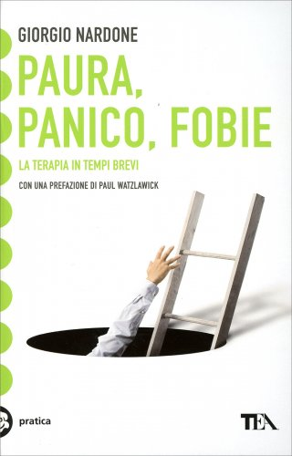 Paura, Panico, Fobie