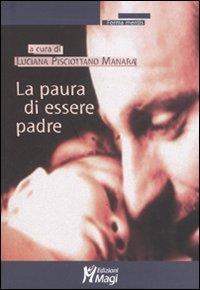 La Paura di Essere Padre