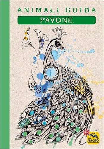 I Quaderni degli Animali Guida - Pavone