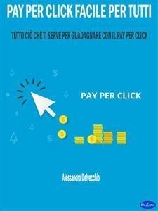 Pay per Click Facile per Tutti (eBook)
