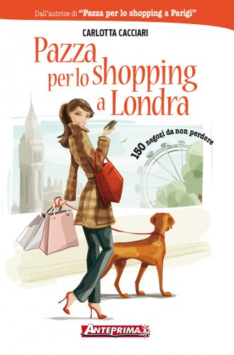 Pazza per lo Shopping a Londra (eBook)