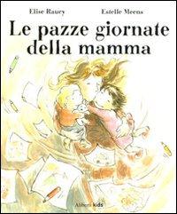 Le Pazze Giornate della Mamma