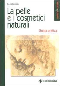 La pelle e i cosmetici naturali