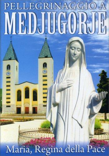 Pellegrinaggio a Medjugorje - DVD