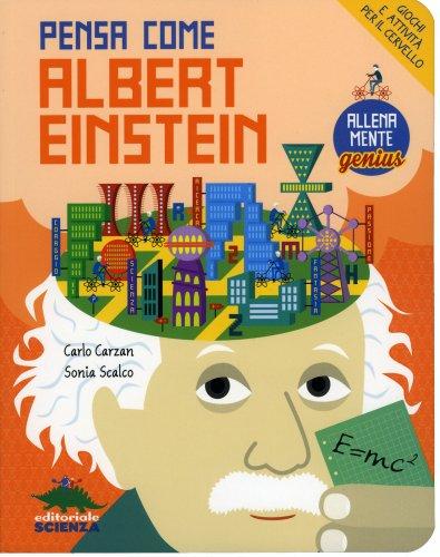 Pensa come Einstein
