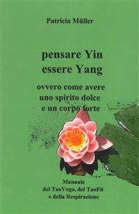 Pensare Yin, Essere Yang (eBook)