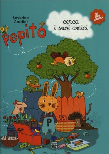 Pepito Cerca i Suoi Amici