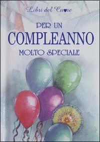 Per un Compleanno Molto Speciale
