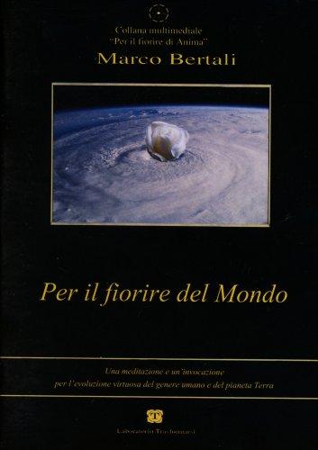 Per il Fiorire del Mondo - CD Audio