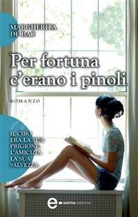 Per Fortuna C'erano i Pinoli (eBook)