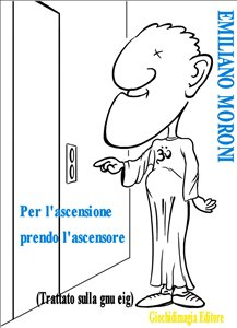 Per l'Ascensione prendo l'Ascensore (eBook)