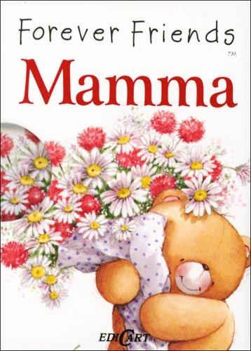 Forever Friends - Mamma