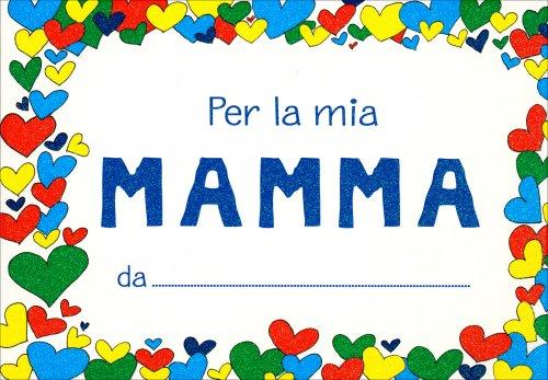 Per la Mia Mamma da...