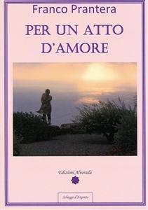 Per un Atto d'Amore (eBook)