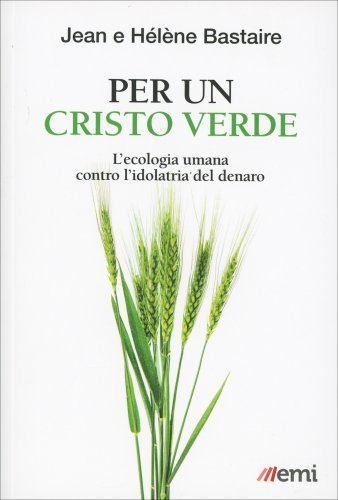 Per un Cristo Verde