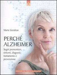 Perchè Alzheimer