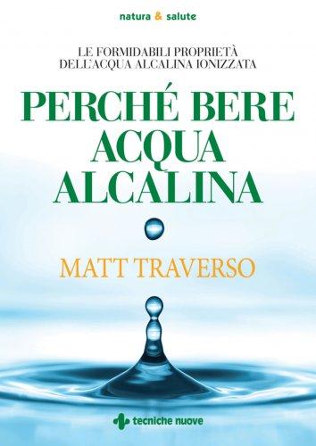 Perché Bere l'Acqua Alcalina (eBook)