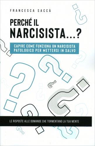 Perché il Narcisista...?