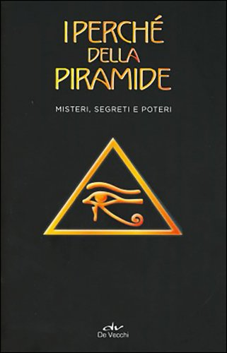 I Perchè della Piramide