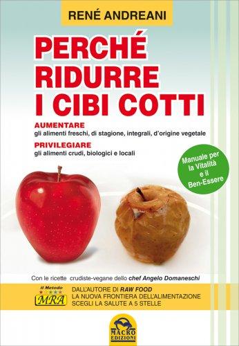 Perchè Ridurre i Cibi Cotti