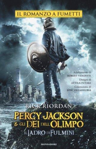 Il Ladro di Fulmini. Percy Jackson e gli Dei dell'Olimpo. Il Romanzo a Fumetti
