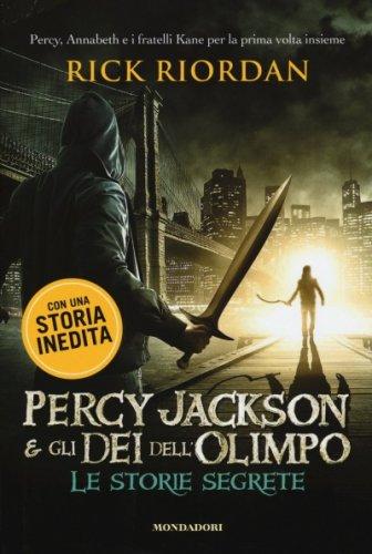 Percy Jackson e gli Dei dell'Olimpo. Le Storie Segrete
