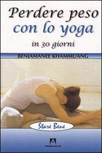 Perdere Peso con lo Yoga in 30 Giorni