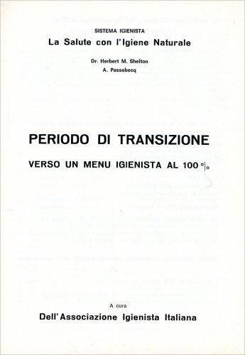 Periodo di Transizione - Seconda Parte