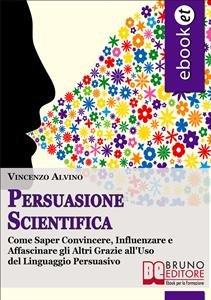 Persuasione Scientifica (eBook)