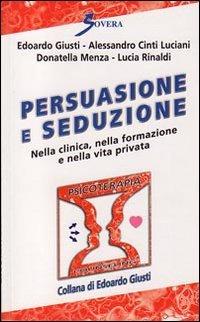 Persuasione e Seduzione