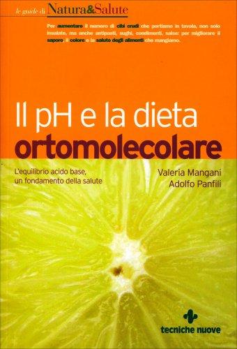 Il pH e la Dieta Ortomolecolare