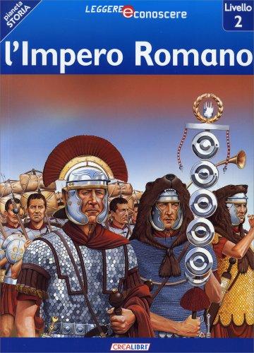 Pianeta Storia: L'Impero Romano