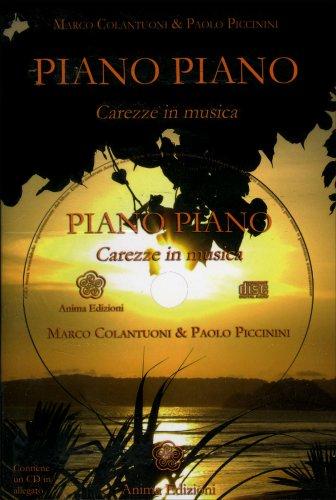 Piano Piano - Carezze in musica (CD)