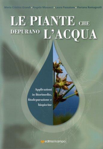 Le Piante che Depurano l'Acqua
