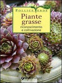 Piante Grasse  - Riconoscimento e Coltivazione
