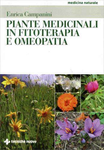 Piante Medicinali in Fitoterapia e Omeopatia