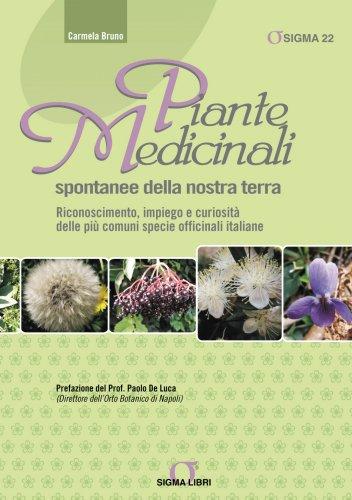 Piante Medicinali Spontanee della Nostra Terra (eBook)