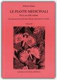 Le Piante Medicinali per la Cura delle Malattie - Vol. 3