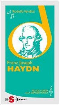 Piccola Guida alla Grande Musica - Franz Joseph Haydn (eBook)