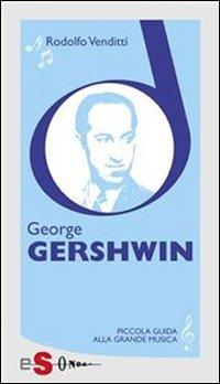 Piccola Guida alla Grande musica - George Gershwin (eBook)
