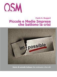 Piccole e Medie Imprese che Battono la Crisi (eBook)